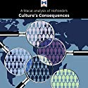 A Macat Analysis of Geert Hofstede's Culture's Consequences: Comparing Values, Behaviors, Institutions, and Organizations Across Nations Audiobook by  Macat.com Narrated by  Macat.com