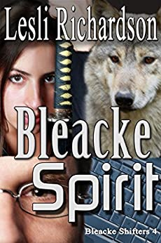 Bleacke Spirit (Bleacke Shifters Book 4) (English Edition) por [Richardson, Lesli]