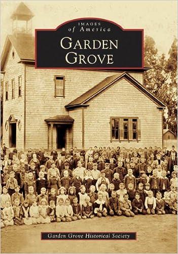 Garden Grove (CA) (Images Of America): Garden Grove Historical Society:  9780738530024: Amazon.com: Books