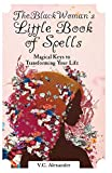 The Black Woman's Little Book of Spells: Magical