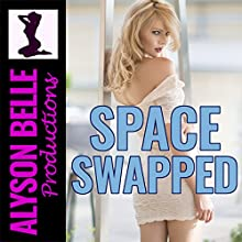 Space Swapped (Gender Swapped Science Fiction) Audiobook by Alyson Belle Narrated by Rose Lane