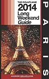 Paris - the Delaplaine 2014 Long Weekend Guide, Andrew Delaplaine, 1495999890