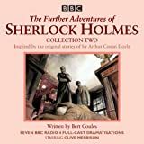 The Further Adventures of Sherlock Holmes: Collection 2: Seven BBC Radio 4 full-cast dramas (BBC Physical Audio)