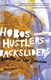 Hobos, Hustlers, and Backsliders, Teresa Gowan, 0816669678