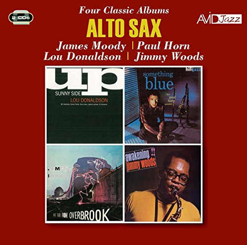 - Alto Sax - Four Classic Albums (Last Train From Overbrook / Something Blue / Sunny Side Up / Awakeni