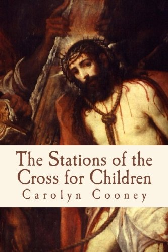 The Stations of the Cross for Children pdf
