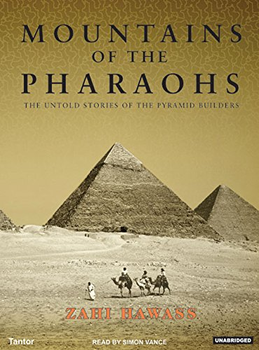 (Mountains of the Pharaohs: The Untold Story of the Pyramid Builders)