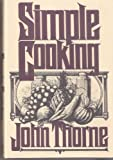 img - for Simple Cooking by Thorne, John (1987) Hardcover book / textbook / text book