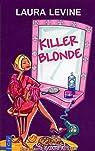 Killer blonde : Une enquête de Jaine Austen par Levine