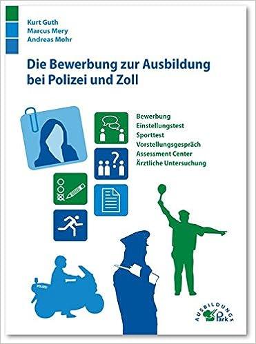 Die Bewerbung Zur Ausbildung Bei Polizei Und Zoll Bewerbung