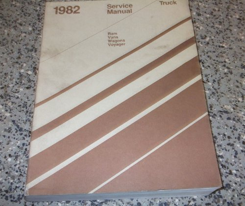 1982 Dodge Ram Van, Voyager & Wagon Repair Shop Manual Original 150-350