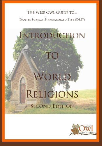 The Wise Owl Guide To... Dantes Subject Standardized Test (DSST) Introduction To World Religions (Second Edition)