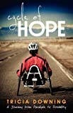 Cycle of Hope, Tricia Downing, 0981951074