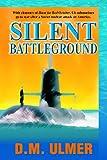 """""""Silent Battleground"""" av D. M. Ulmer"""