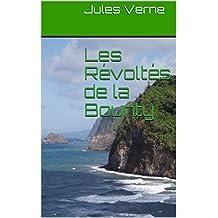 Les Révoltés de la Bounty  (French Edition)