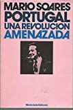 img - for Portugal: Una Revoluci n Amenazada: Entrevistas con Dominique Pouchin book / textbook / text book
