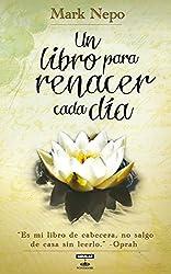 Un libro para renacer cada día (Aguilar Fontanar) (Spanish Edition)