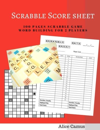 Scrabble Score sheet: 100 pages scrabble game word building for 2 players