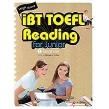 IBT TOEFL READING FOR JUNIOR. 1 : BEGINNER (Korean edition)