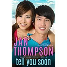 Tell You Soon: A Contemporary Christian Romance with Suspense (Savannah Sweethearts)