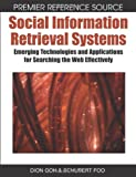 Social Information Retrieval Systems, Dion Goh and Schubert Foo, 1599045435