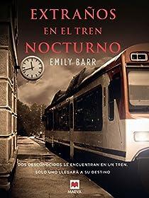 Extraños en el tren nocturno par Barr