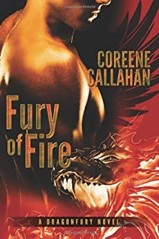 Fury of Fire (Dragonfury Series Book 1) by [Callahan, Coreene]