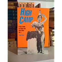 High Camp: A Gay Guide to Camp and Cult Films