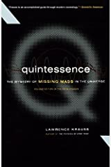 Quintessence: The Mystery of Missing Mass in the Universe Kindle Edition