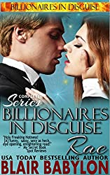 Billionaires in Disguise: Rae (Complete Omnibus Edition): A Romance Novel (English Edition)