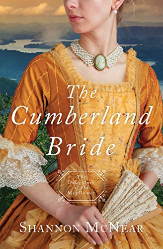(The Cumberland Bride: Daughters of the Mayflower - book)