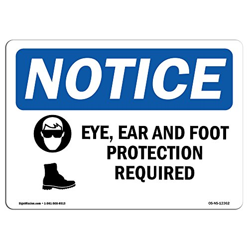 OSHA Notice Signs - Eye, Ear & Foot Protection Required Sign with Symbol   Vinyl Label Decal   Protect Your Business, Work Site   Made in The USA from SignMission
