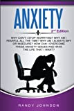 Anxiety: Why Can t I Stop Worrying? (Anxiety in Children, Panic Attacks, Anxiety Relief, Anxiety and depression)