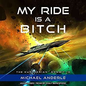 My Ride Is a Bitch Hörbuch