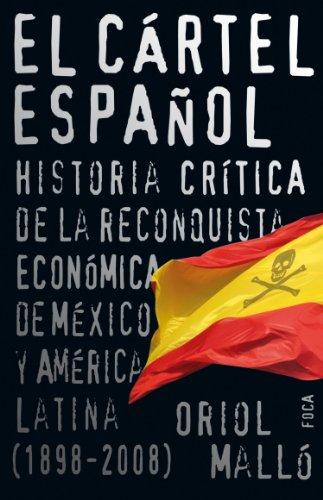 Amazon.com: El cártel español. Historia crítica de la ...