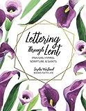 Books : Lettering Through Lent: Prayers, Hymns, Scripture, and Saints