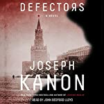Defectors: A Novel | Joseph Kanon