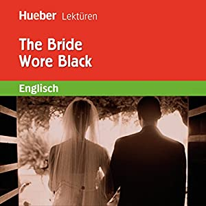 The Bride Wore Black Hörbuch