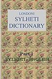 Londoni Sylheti Dictionary: Sylheti-English