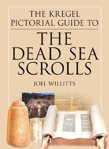 The Kregel Pictorial Guide to the Dead Sea Scrolls: How They Were Discovered and What They Mean (The Kregel Pictorial Guide Series)