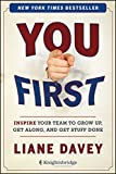 img - for You First: Inspire Your Team to Grow Up, Get Along, and Get Stuff Done book / textbook / text book