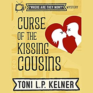 Curse of the Kissing Cousins Hörbuch