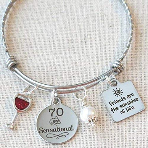 Milestone 70th Birthday Gift For Friend BIRTHDAY Her Friends Are The Sunshine Of Life Bangle Bracelet 70 And Sensational Wine Glass Charm