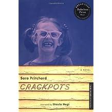 Crackpots: A Novel