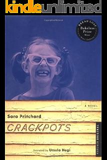 Crackpots A Novel Kindle Edition By Pritchard Sara Literature Fiction Kindle Ebooks Amazon Com