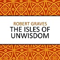 The Isles of Unwisdom Audiobook by Robert Graves Narrated by Barnaby Edwards