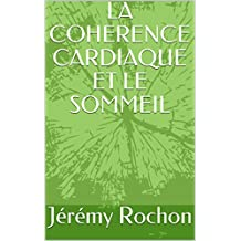 LA COHERENCE CARDIAQUE ET LE SOMMEIL (French Edition)