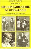 Dictionnaire-guide de généalogie