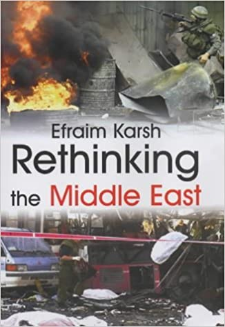 Book Rethinking the Middle East (Israeli History, Politics and Society) by Efraim Karsh (2003-03-30)