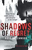 SHADOWS OF REGRET: If your life was ruined, would you seek redemption or take revenge?